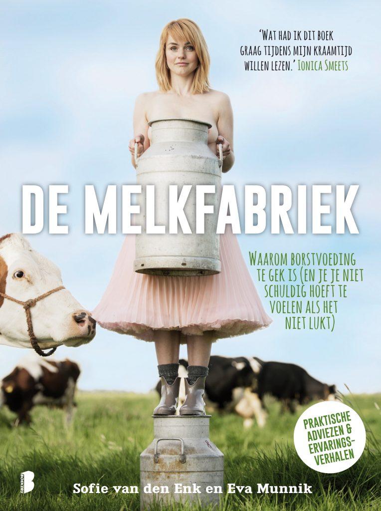De melkfabriek sofie van den enk schrijver borstvoeding